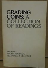 Grading Coins A Collection Of Readings By Bagg & Jelinski Softcover Book