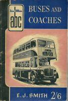 Ian Allan ABC - Buses & Coaches 1956 - E.J. Smith - UNMARKED