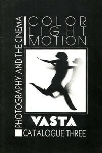 VASTA IMAGES/BOOKS Catalog 3 Photography and the Cinema 1986 Color Theory