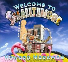 Welcome to Smalltimore by Markman, Howard