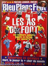 Bleu Blanc Foot n°10 du 10/08/1999; Les As du Foot, les meilleurs joueur actuels