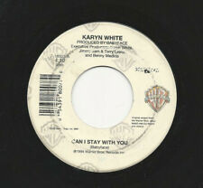 "Karyn White ~ Can I Stay With You / How I Want You ~ 7"" ~ 1st US Pressing"