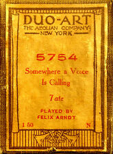 DUO-ART Tate SOMEWHERE A VOICE IS CALLING Felix Arndt 5754 Player Piano Roll