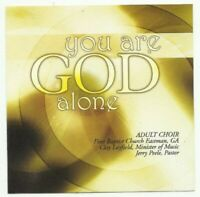 You Are God Alone (First Baptist Church Eastman, GA) - Adult Choir - EACH CD $2