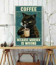 Cat tattoo coffee because murder is wrong vintage poster