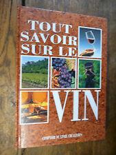 Tout savoir sur le vin / Patrice Dard