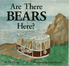 Are There BEARS Here? by Rick Sanger, Illustrated by Carol Russell