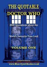 USED (LN) The Quotable Doctor Who: 2000 Quotations about the World's Favourite T