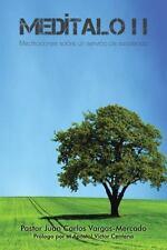 Meditalo: II Meditaciones Sobre Un Servicio de Excelencia (Paperback or Softback