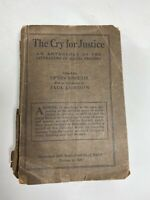 CRY FOR JUSTICE: LIT OF SOCIAL PROTEST 1921Upton Sinclair (Jack London) 1st Ed.