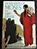 1938 book IN THE STEPS OF MOSES THE LAWGIVER by Louis Golding FIRST US EDITION