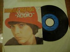 """MIRELLE MATHIEU""""ADDIO-disco 45 giri PHILIPS Fr 1975"""""""