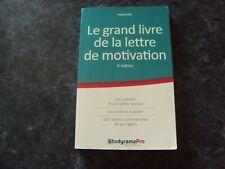 LE GRAND LIVRE DE LA LETTRE DE MOTIVATION  - Patrice RAS