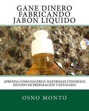 Tecnologia Artesanal para Emprendedores: Gane Dinero Fabricando Jabon Liquido...