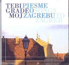 TEBI GRADE MOJ CD Pjesme o Zagrebu Song Hit Hrvatska Kroatien Marko Novosel Jure