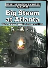 BIG STEAM AT ATLANTA 1994 NRHS MAIN LINE MOTION PICTURES NEW DVD VIDEO 1522 611