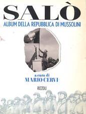Salò - album della repubblica di Mussolini - Mario Cervi 1° ed. 1998
