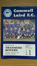 Cammell Laird  FC v Tranmere Rovers Season 2005 -2006 Friendly