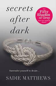 Secrets After Dark by Sadie Matthews - Medium Paperback 25% Bulk Book Discount