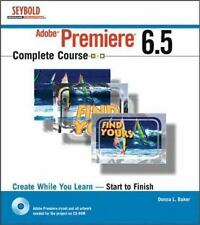 Adobe Premiere6. 5 Complete Course by Donna L. Baker (Paperback + CD)