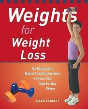 Weights for Weight Loss: Fat-Burning and Muscle-Sculpting Exercises with Over