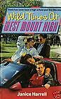 Wild Times at West Mount High by Janice Harrell (1989, Paperback)