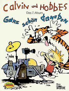 Calvin und Hobbes, Bd.7, Ganz schön daneben von Watterso... | Buch | Zustand gut