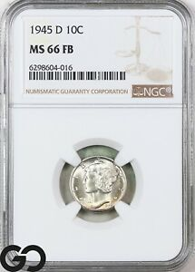 1945-D MS66 Mercury Dime, Full Split Bands, NGC Mint State 66 FSB ** Gorgeous!