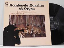 Jean Baron, Michel Ghesquiere Lp BOMBARDE, OCARINA ET ORGUE ~ Arion M-