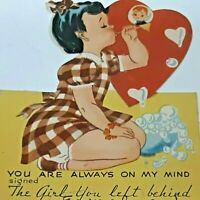 YOU ARE ALWAYS ON MY MIND SIGNED THE GIRL YOU LEFT BEHIND Valentine Card Vtg 40s