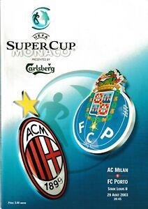 2003 SUPER CUP FINAL AC MILAN V PORTO