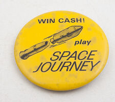 Win Cash Play Space Journey Lotto Scratches Pinback Button Vintage (C4L-17)