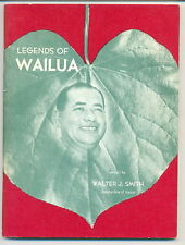 Legends of Wailua told to Walter J Smith 1955