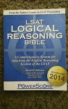 The PowerScore LSAT Logical Reasoning Bible by David M. Killoran
