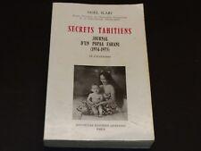 Noël ilari Secrets Tahitiens - Journal D'un Popaa Farani 1965