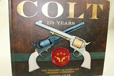 """Colt - 175 Years"" by Dennis Adler Handsome coffee table book on Colt Firearms"
