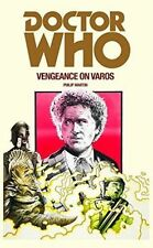 Doctor Who: Vengeance on Varos by Philip Martin (Paperback, 2016)