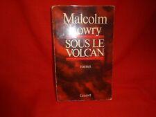 LOWRY (Malcolm) - Sous le volcan, roman.