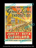 OLD LARGE HISTORIC PHOTO OF CLEVELAND OHIO THE GREAT LAKES EXPO POSTER c1936