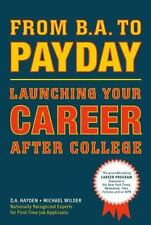 New - From B.A. to Payday: Launching Your Career After College