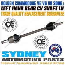 LEFT / PASSENGER Side REAR CV DRIVE SHAFT HOLDEN COMMODORE VE V6 V8 2006-2013 LH