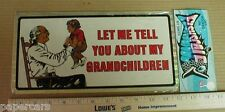 Grandparents Let me tell you about my Grandchildren 1970s license plate tag sign