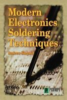 MODERN ELECTRONICS SOLDERING TECHNIQUES BRAND NEW BOOK Case Fresh Gift Quality