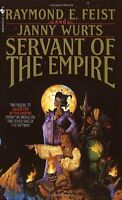 Servant of the Empire (Riftwar Cycle: The Empire Trilogy) by Raymond E. Feist, J
