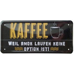 Blechschild Metall Schild Wandbild Deko lustig Spruch Büro Küche Kaffee Amok