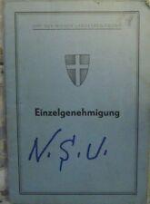 * NSU 1200 C 1971 Österreichischer Typenschein Einzelgenehmigung SAMMLER *
