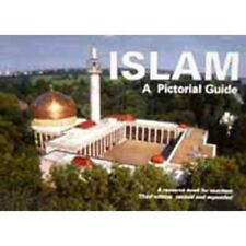Islam : A Pictorial Guide  -  An Educational Resource Book