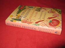 Between Friends: M.F.K. Fisher & Me ~ Jeannette Ferrary Friendship WITTY in MELB