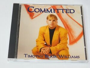 Committed by Timothy Blair Williams CD Love Will Never Fade Good Times Far Away