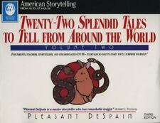 Twenty-Two Splendid Tales to Tell From Around the World, Vol. 2